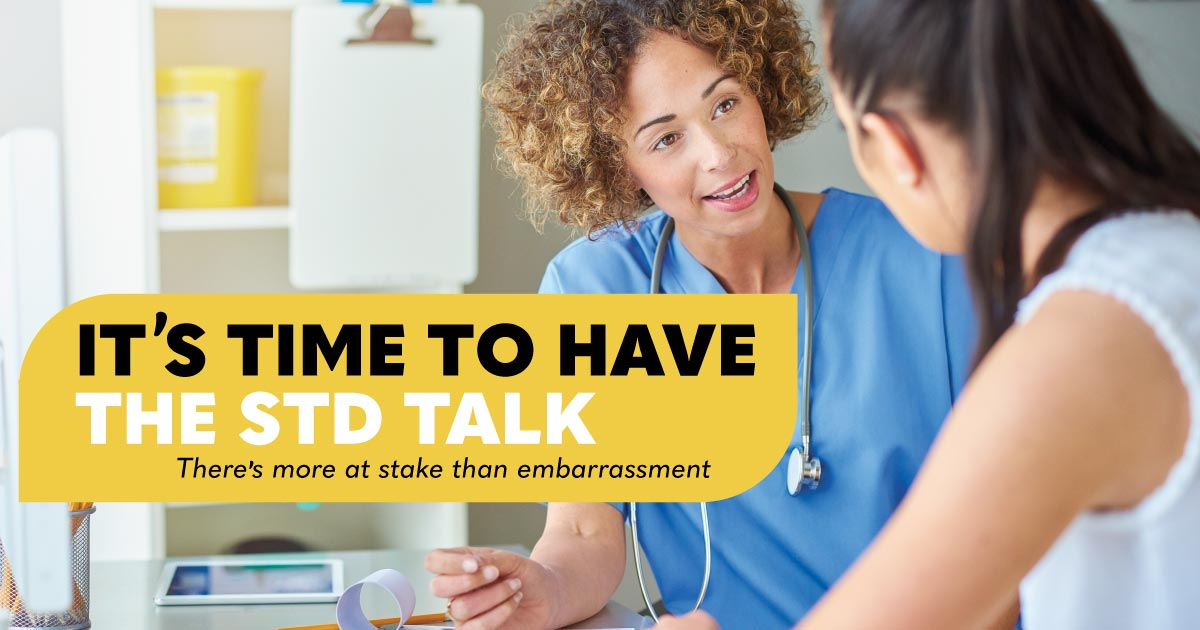 It's time to have the STD talk. There's more at stake than embarrassment.